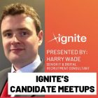 Ignite's Candidate Meetups: Are you job ready?
